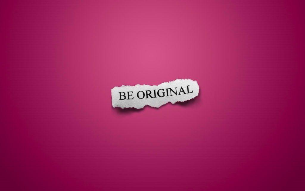 Be Original – Open Your Account